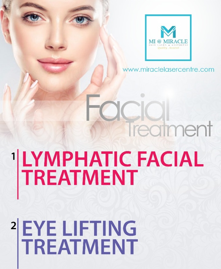 Lymphatic Facial Treatment Miracle Laser Centre