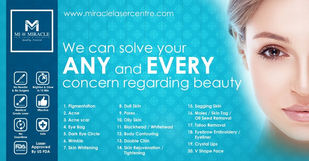 Miracle Laser Centre KK Treatment