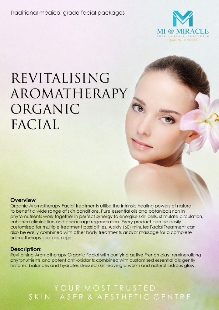 Revitalising Aromatheraphy Organic Facial Miracle Centre